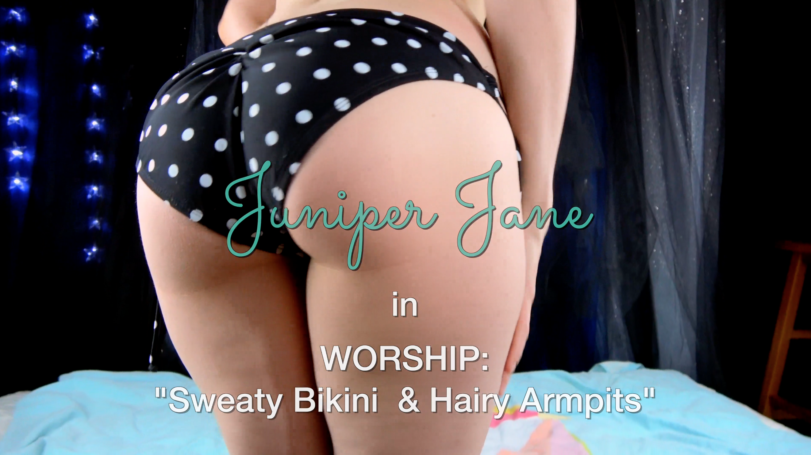 Juniper Jane Goddess Worship: Sweaty Bikini & Hairy Armpit Self-Worship