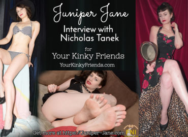 Juniper Jane Interview with Nicholas Tanek for Your Kinky Friends